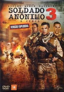 Soldado Anônimo 3: O Cerco - Poster / Capa / Cartaz - Oficial 1