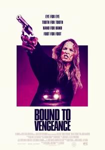 Bound To Vengeance - Poster / Capa / Cartaz - Oficial 2