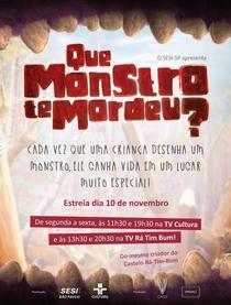 Que Monstro Te Mordeu? - Poster / Capa / Cartaz - Oficial 1