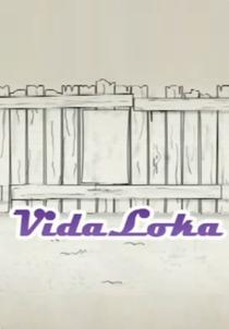 Vida Loka - Poster / Capa / Cartaz - Oficial 1