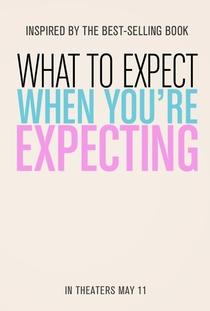 O Que Esperar Quando Você Está Esperando - Poster / Capa / Cartaz - Oficial 3