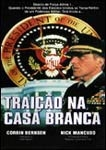Traição na Casa Branca - Poster / Capa / Cartaz - Oficial 1
