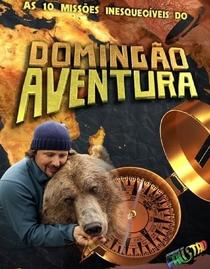 Domingão Aventura - Poster / Capa / Cartaz - Oficial 1