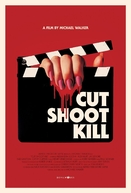 Cut Shoot Kill (Cut Shoot Kill)