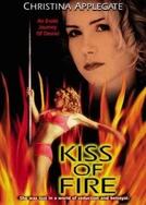 Beijo de Fogo / O Retorno de Claudine (Kiss of Fire / Claudine's Return )