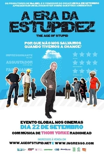 A Era da Estupidez - Poster / Capa / Cartaz - Oficial 1