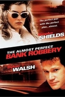 Um Assalto Muito Louco (The Almost Perfect Bank Robbery)