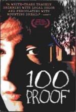 100 Proof - Poster / Capa / Cartaz - Oficial 1