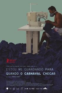 Estou Me Guardando Para Quando o Carnaval Chegar - Poster / Capa / Cartaz - Oficial 1