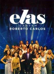 Elas Cantam Roberto Carlos - Poster / Capa / Cartaz - Oficial 1
