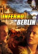 Inferno em Berlim (Das Inferno - Flammen über Berlin)