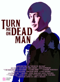 Turn Me On, Dead Man - Poster / Capa / Cartaz - Oficial 1