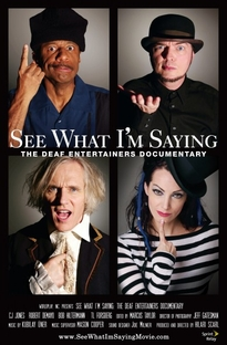 See What I´m Saying: The Deaf Entertainers Documentary - Poster / Capa / Cartaz - Oficial 1