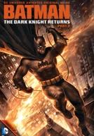 Batman: O Cavaleiro das Trevas - Parte 2 (Batman: The Dark Knight Returns - Part 2)