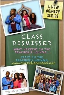 Class Dismissed (1ª Temporada) - Poster / Capa / Cartaz - Oficial 1