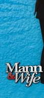 Mann and Wife (Mann and Wife)