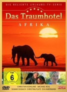 Dream Hotel: Africa (Das Traumhotel: Afrika)