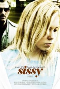 Sissy - Poster / Capa / Cartaz - Oficial 1