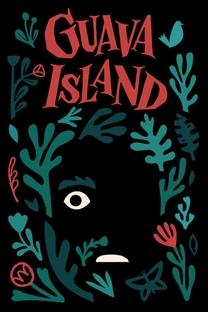 Guava Island - Poster / Capa / Cartaz - Oficial 1