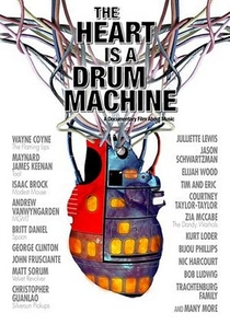 The Heart is a Drum Machine - Poster / Capa / Cartaz - Oficial 1