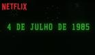 Stranger Things 3 | Anúncio de estreia | Netflix