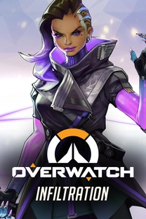 Overwatch Animated Short - Infiltration - Poster / Capa / Cartaz - Oficial 1
