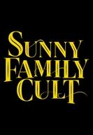 Sunny Family Cult (Sunny Family Cult)