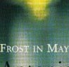 Frost in May (Frost in May)