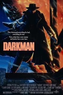 Darkman - Vingança Sem Rosto - Poster / Capa / Cartaz - Oficial 1