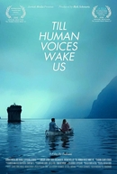 Till Human Voices Wake Us (Till Human Voices Wake Us)