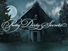 Pretty Dirty Secrets (Pretty Dirty Secrets)