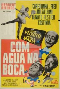 Com Água na Boca - Poster / Capa / Cartaz - Oficial 1