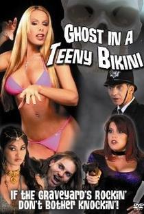 Ghost in a Teeny Bikini - Poster / Capa / Cartaz - Oficial 1