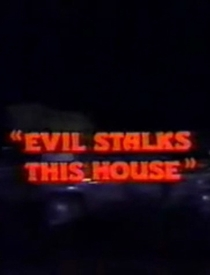 Evil Stalks This House - Poster / Capa / Cartaz - Oficial 1