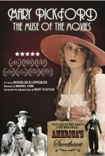 Mary Pickford: The Muse of the Movies - Poster / Capa / Cartaz - Oficial 1