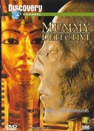 Mummy Detective - Discovery Channel (Mummy Detective - Discovery Channel)