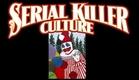 SERIAL KILLER CULTURE TRAILER