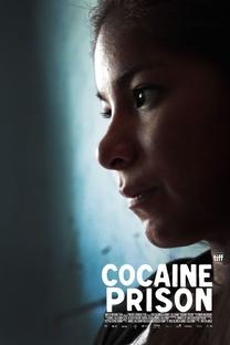 Cocaine Prison - Poster / Capa / Cartaz - Oficial 1