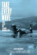 Sem Medo das Ondas: A Vida de Laird Hamilton (Take Every Wave: The Life of Laird Hamilton)