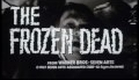 The Frozen Dead (1967) Trailer