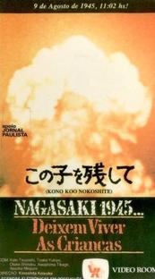 Nagasaki 1945 - Deixem Viver as Crianças - Poster / Capa / Cartaz - Oficial 1