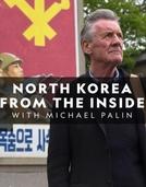 Desvendando a Coreia do Norte (North Korea From The Inside)