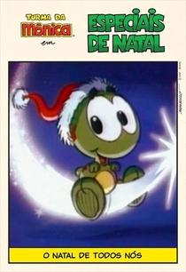 Turma da Mônica - O Natal de Todos Nós - Poster / Capa / Cartaz - Oficial 2