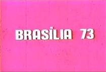 Brasília 73 - Poster / Capa / Cartaz - Oficial 1