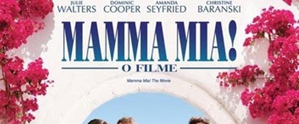 Resenha: Mamma Mia! – O Filme