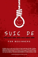 Suicide for Beginners (Suicide for Beginners)