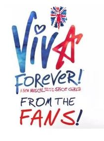 VIVA FOREVER! - From The Fans! - Poster / Capa / Cartaz - Oficial 1
