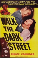 Walk the Dark Street (Walk the Dark Street)