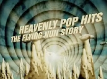 Heavenly Pop Hits - The Flying Nun Story - Poster / Capa / Cartaz - Oficial 1