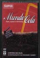 Mundo-Cola - Água, Açúcar e Marketing - Poster / Capa / Cartaz - Oficial 1
